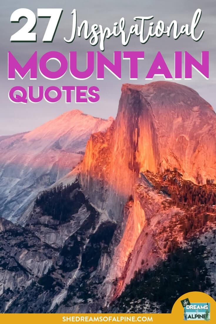 27 Beautifully Inspirational Mountain Quotes