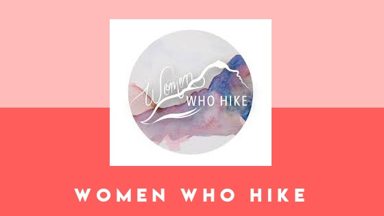 Join the Women Who Hike community to connect with a strong group of women hikers and backpackers!