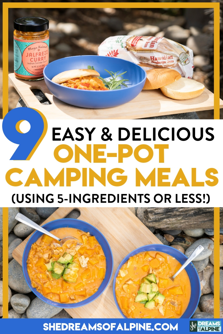 9 Easy & Delicious 5-Ingredient (Or Less!) One-Pot Camping Meals
