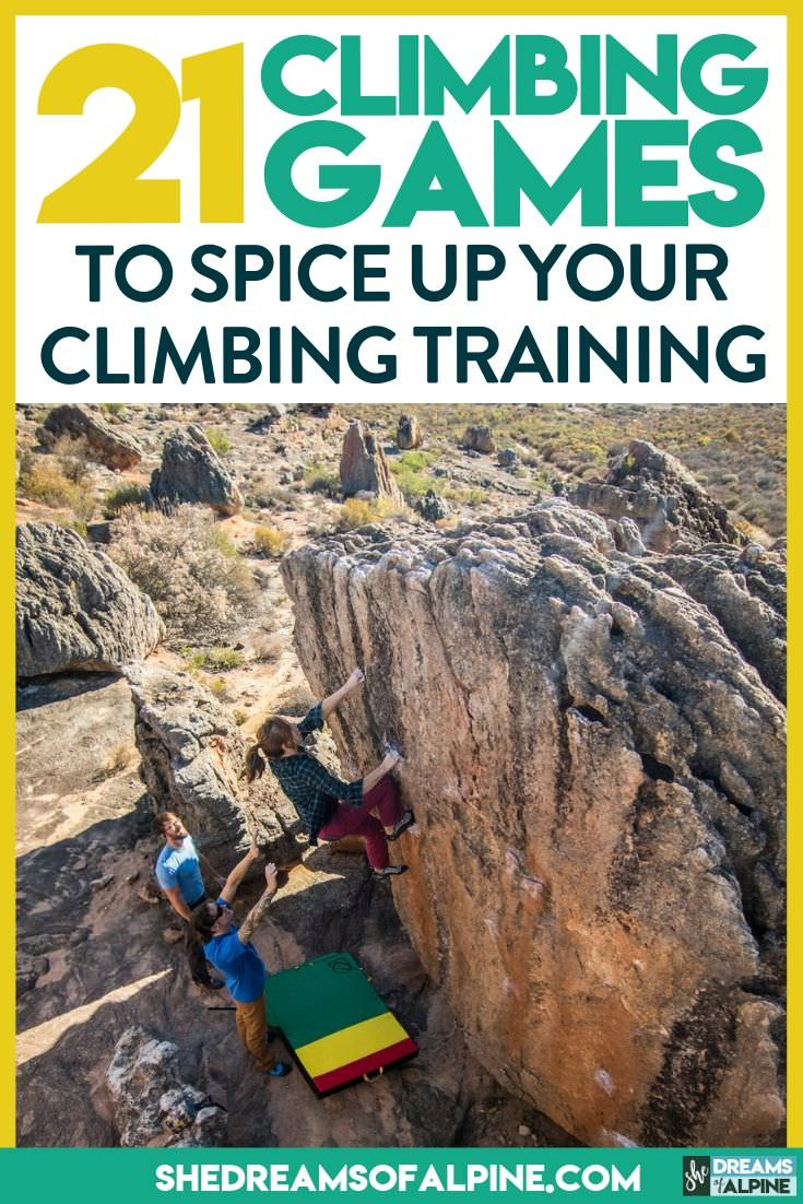 21 Fun Climbing Games to Amp Up Your Rock Climbing Training |  Even though a good focused climbing training plan can help take you to the next level in your climbing, sometimes you just have to have a little fun and take a break from strict regimented climbing training. When you get bored with your weekly bouldering routine, or just need a break from your strict training plan, try adding in one of these fun climbing games to get the creative brain flowing again. | shedreamsofalpine.com