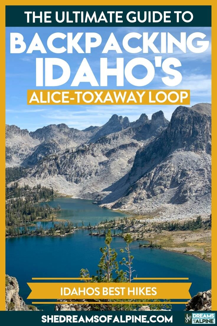 The Ultimate Guide to Idaho's Alice Lake Hike & Backpacking the Alice Toxaway Loop in the Sawtooth Mountains