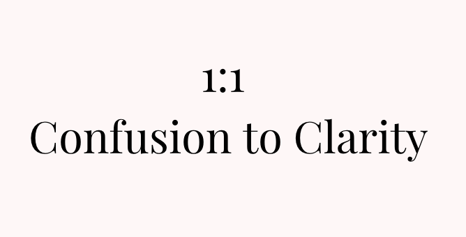 Confusion to Clarity