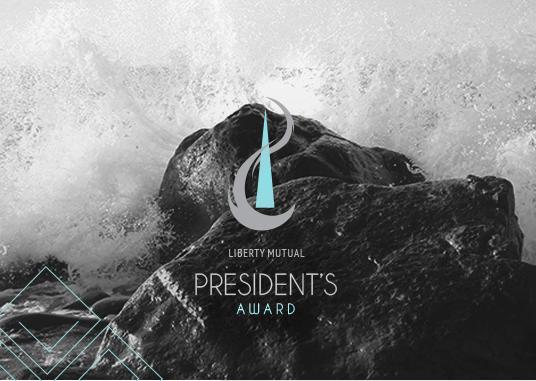 Liberty Mutual Presidents Award Marketing Campaign
