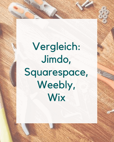 Vergleich Jimdo Squarespace Weebly Wix