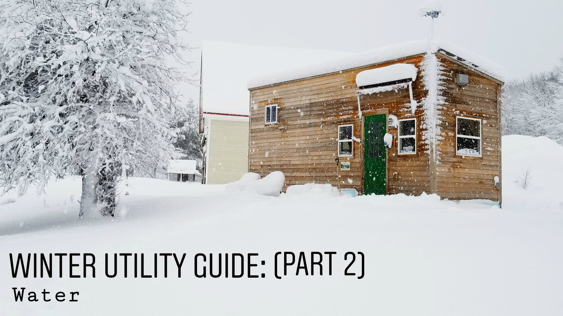 tiny-house-winter-utility-guide-part-2.png