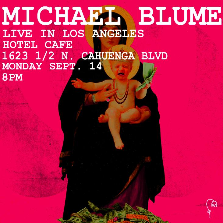 Michael Blume Hotel Cafe 9.14.15