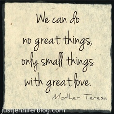 Small Things Great Love.jpg