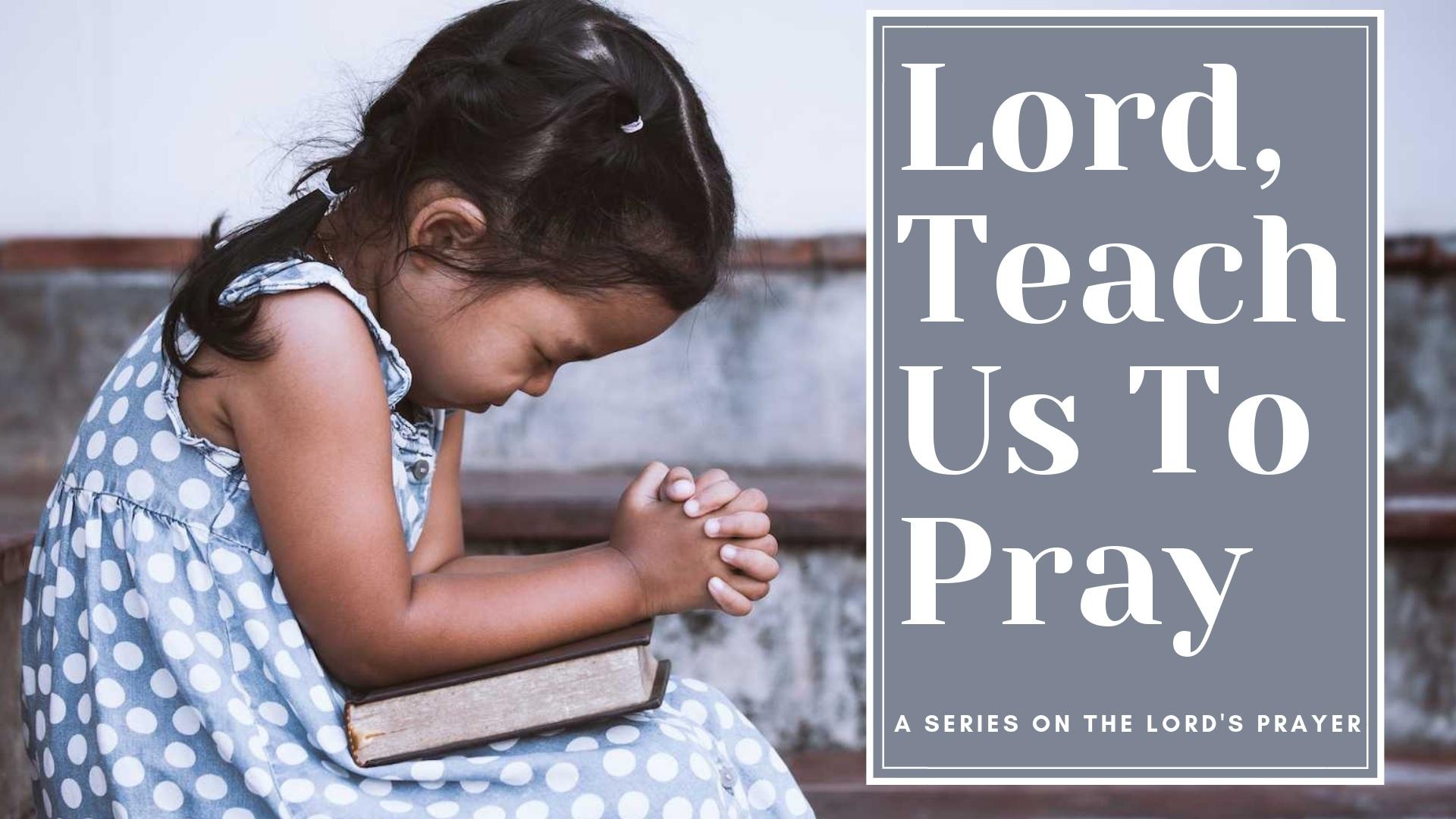 Teach+us+to+Pray.jpg