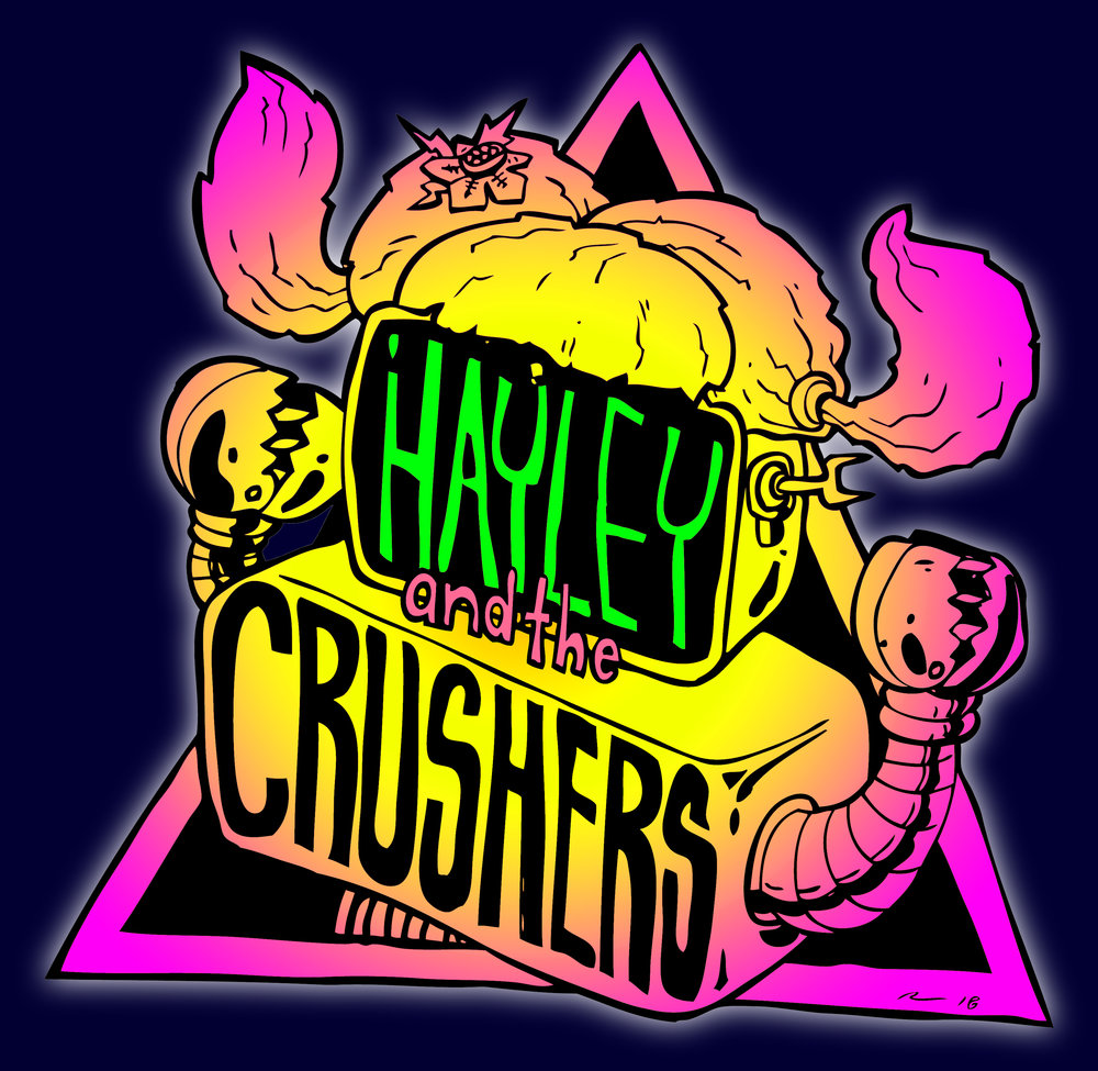 CATCH HAYLEY AND THE CRUSHERS ON TOUR!!  _______________________________________________________________  3/17 VENTURA at The Garage w/ Ottofix, Sweet Reaper, Soulhex  3/23 ARROYO GRANDE at Bill's Place - w/ Bom Bon, Melted, Pancho and the Wizards  4/12 at Manny's Pizza - w/ Fist Fight on Ecstacy  4/26 - PORTLAND at The Know w/ Fire Nuns, PISSTEST  4/27 BELLINGHAM at The Make.Shift w/ Vellichor, The Wednesdays  4/28 SEATTLE at Victory Lounge w/ Baywitch, Beverly Crusher  4/29 SEATTLE at Central Saloon w/ BearAxe, SLOWELK, Razor Clam, plus dancers
