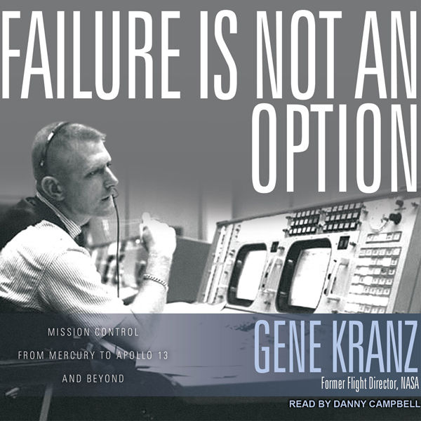 failure is not an option gene kranz apollo 13