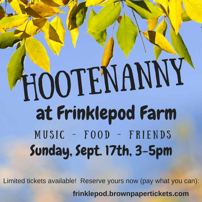 """Hootenanny at Frinklepod Farm  Please join us for a fall party at The Pod at Frinklepod, featuring live music by Boston-based global-roots-rock-band Billy Wylder, good food, and friends new and old.  Kids are very welcome. Please leave your furry friends at home.  Due to the our limited space and parking, we are issuing a finite number of """"tickets"""" for admission to the Hootenanny. Your contribution (pay what you can) helps pay for this ticketing service, the band and refreshments. Any additional funds that are raised will go towards completing construction of the 2nd floor of The Pod.    http://frinklepod.brownpapertickets.com/"""