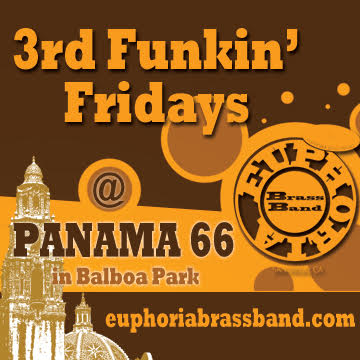 Euphoria excited to share the news: New monthly residency at Panama 66 in Balboa Park. 3rd Friday of every month!!! Come FUNK with us!