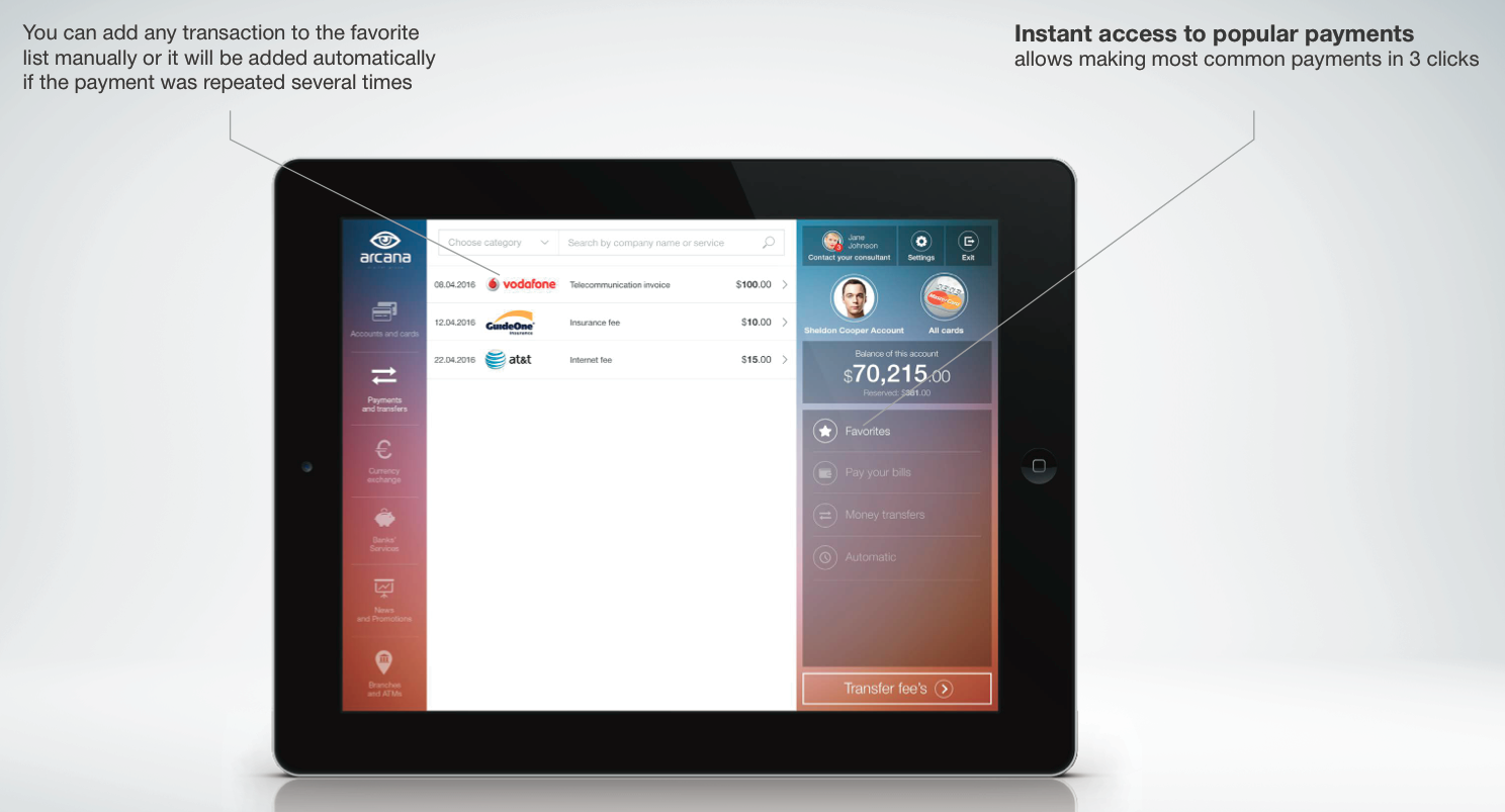 Access to your favorite payments in three clicks