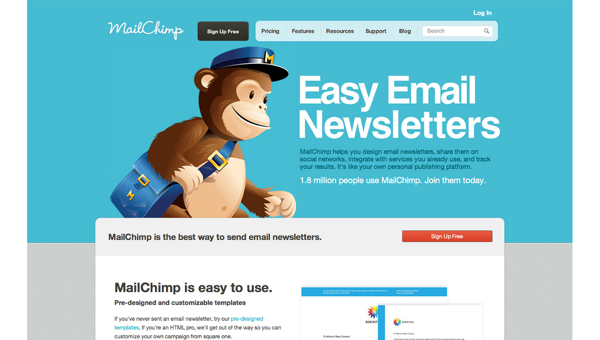 Mailchimp: Freddie, the cartoon mascot of MailChimp, is a great emotional carrier for humor.
