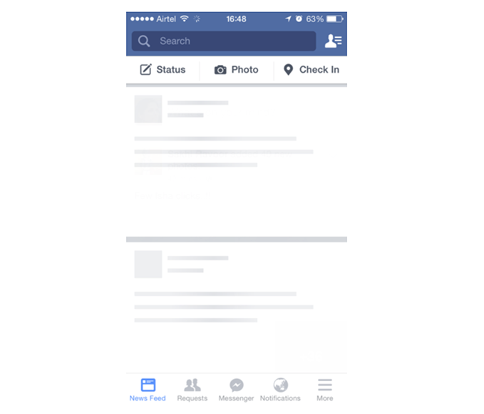 Skeleton screen for News Feed in Facebook app. The users are given an idea of the structure of the page.