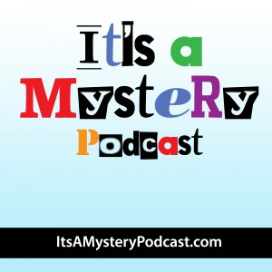 It's A Mystery Podcast.jpg