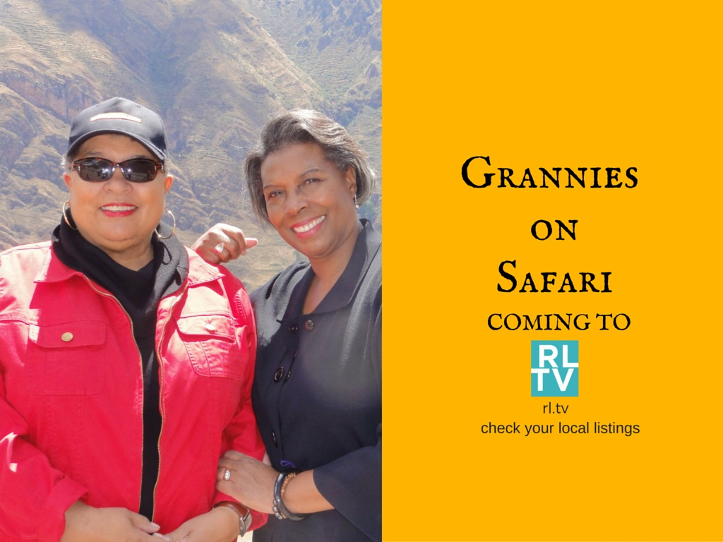 The Grannies on Safari are proud to become partners and begin airing on Retirement Living Network March 15, 2016. Check your local cable provider for the RLTV channel in your area. More Grannies shows, more fun!