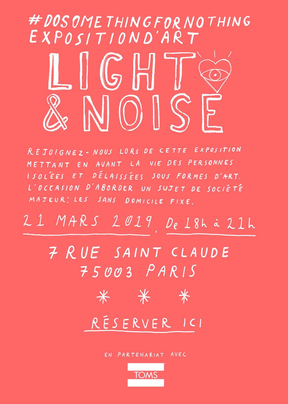 Light&Noise - DoSomethingForNothing s'expose à ParisGalerie d'Art Contemporain Alain Gutharc7 rue Saint-Claude - 75003 PARISle jeudi 21 Mars 201918H à 22HMetro Saint Sebastien Froissart