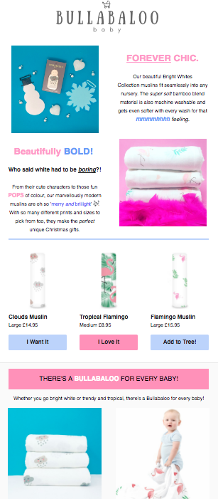 EMAIL DESIGN & MANAGEMENT    I currently write, design and manage the weekly email newsletters for emerging baby brand Bullabaloo.