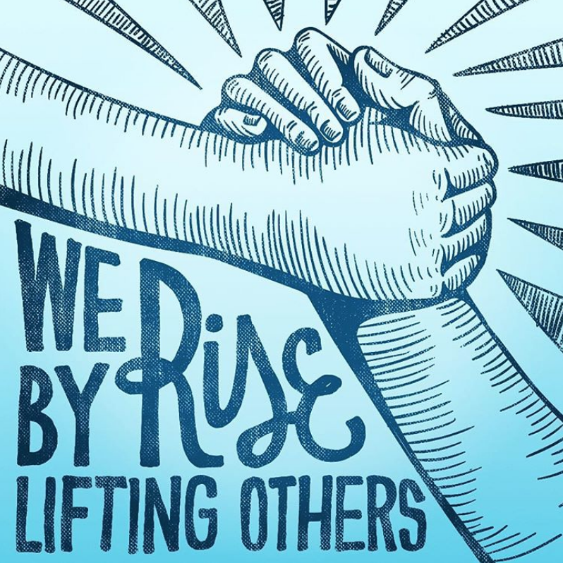 We rise by lifting others.png