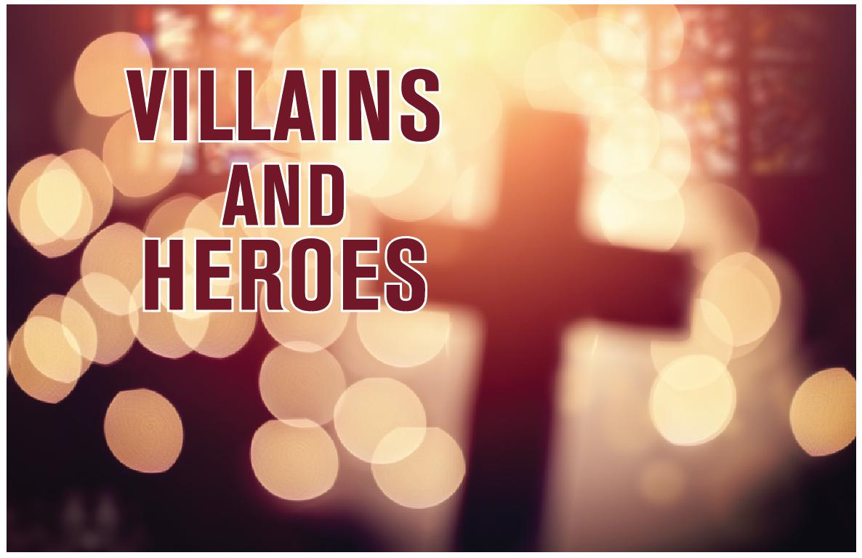 villains and heroes.jpg