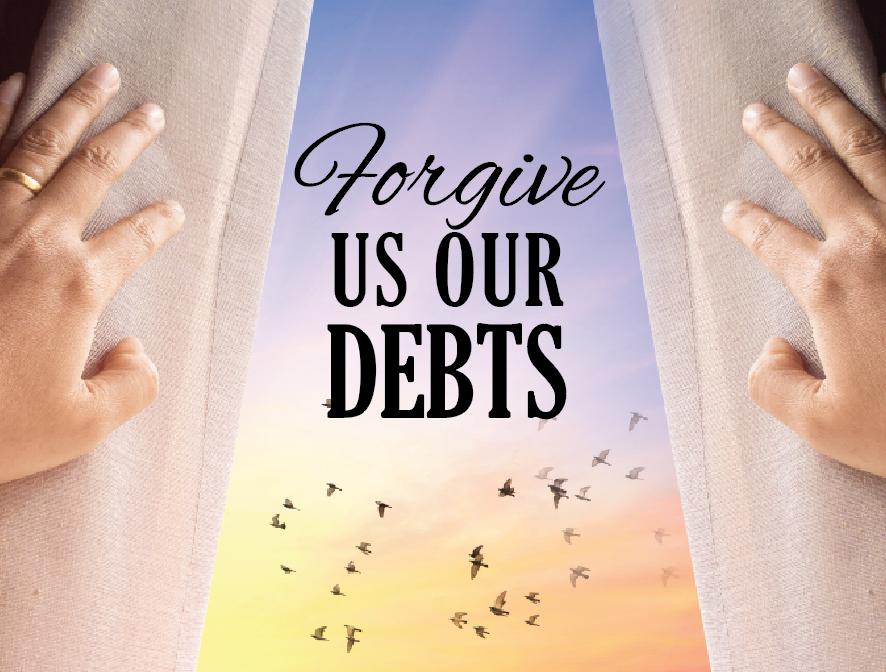 forgive us our debts.jpg