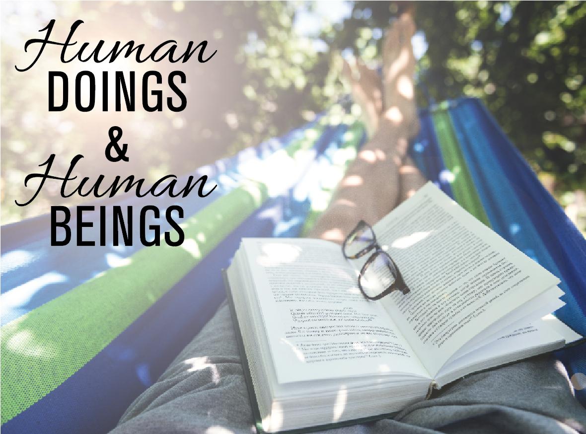 human doings and beings.jpg