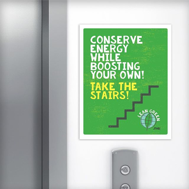 LEAN GREEN ELEVATOR SIGN – An extension of Affinion Group's Lean Green Program to promote a greener workplace. Strategic placement of a useful tip.  #ostrodesign #affiniongroup #posterdesign #wellness #mindfulness #greenoffice #greenworkplace #climatechange #graphicdesign #branddesign #wellnesscampaign #humanresources