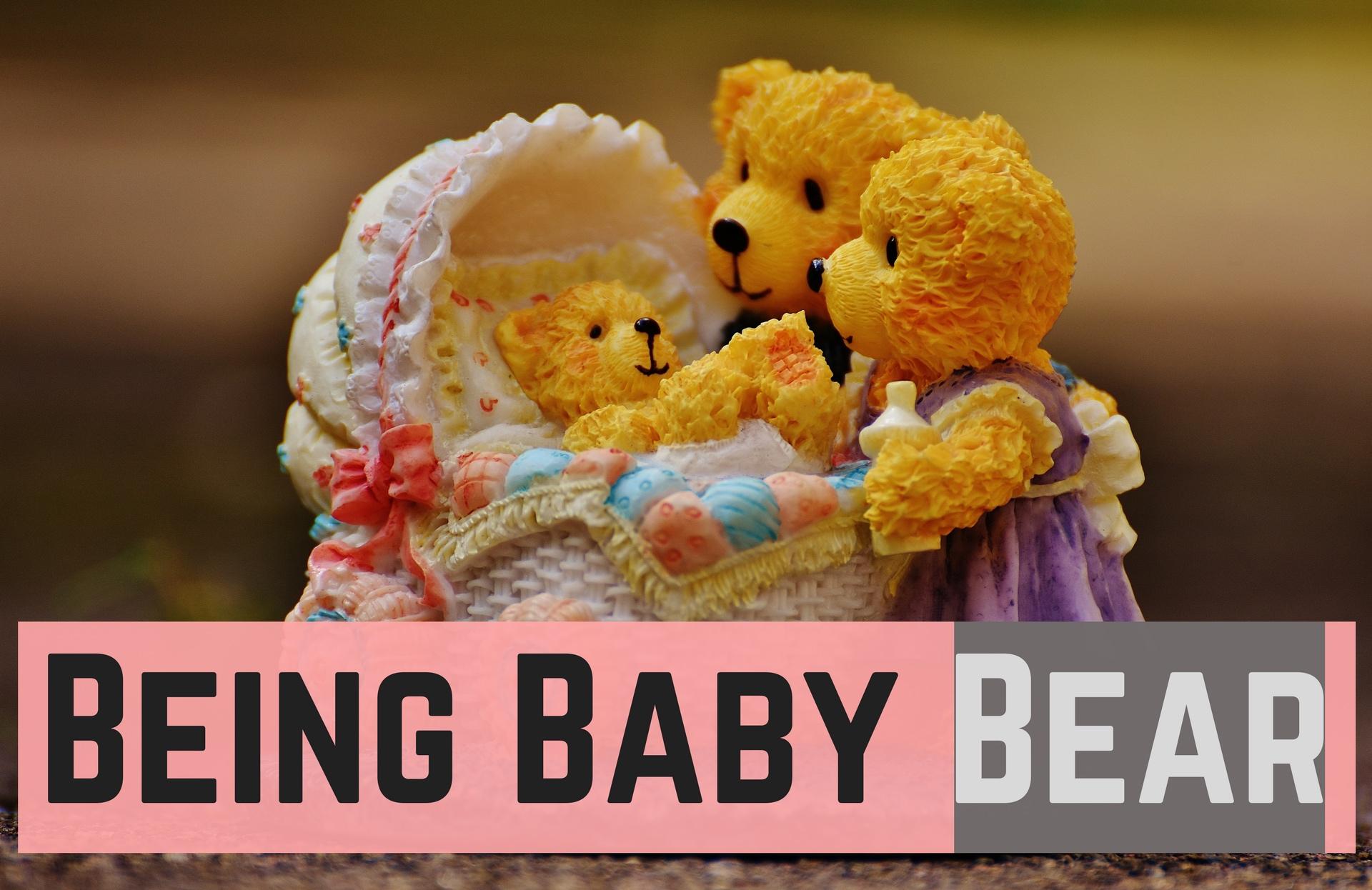Being Baby Bear.jpg