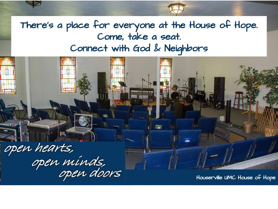 There's a place for everyone at the House of Hope.  Come, take a seat and connect with God and neighbors.