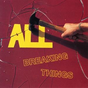 All_-_Breaking_Things_cover.jpg