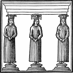 Caryatides (From the edition of Vitruvius by Fra Giocondo, Venice, 1511)