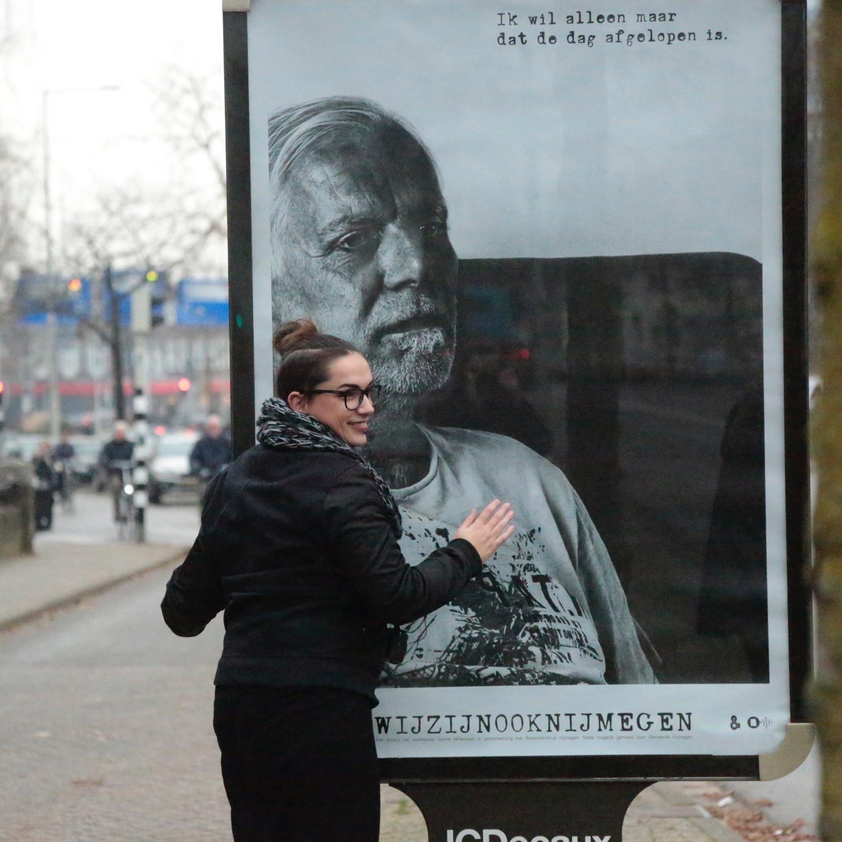 #WIJZIJNOOKNIJMEGEN   'WIJ ZIJN OOK NIJMEGEN' van Sanne Willemsen (samen met mensen met een psychiatrische kwetsbaarheid), wil stigma's rond psychiatrie bespreekbaar maken. 91 MUPI's en een huis-aan-huiskrant bezorgd bij 51.000 huishoudens 'slingerden' krachtige en ontroerende fotoportretten de stad in.