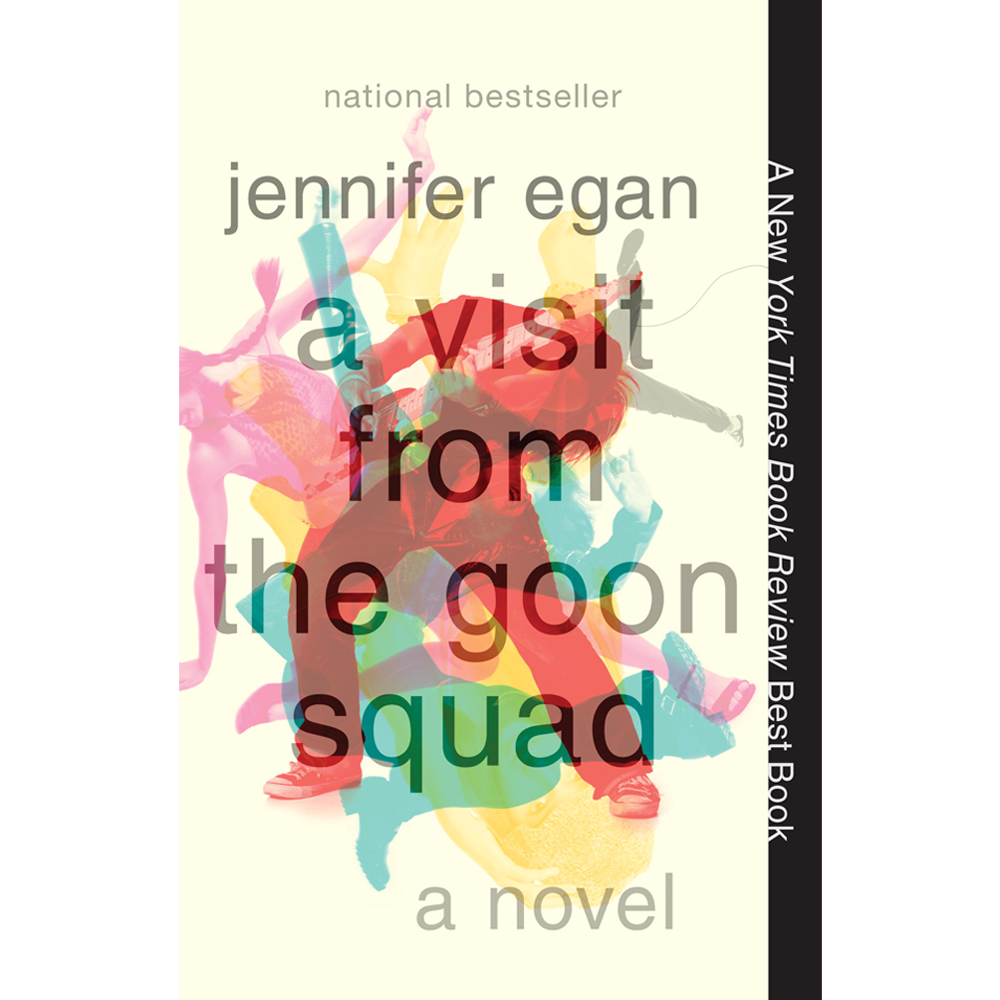 A Visit from the Goon Squad , by Jennifer Egan