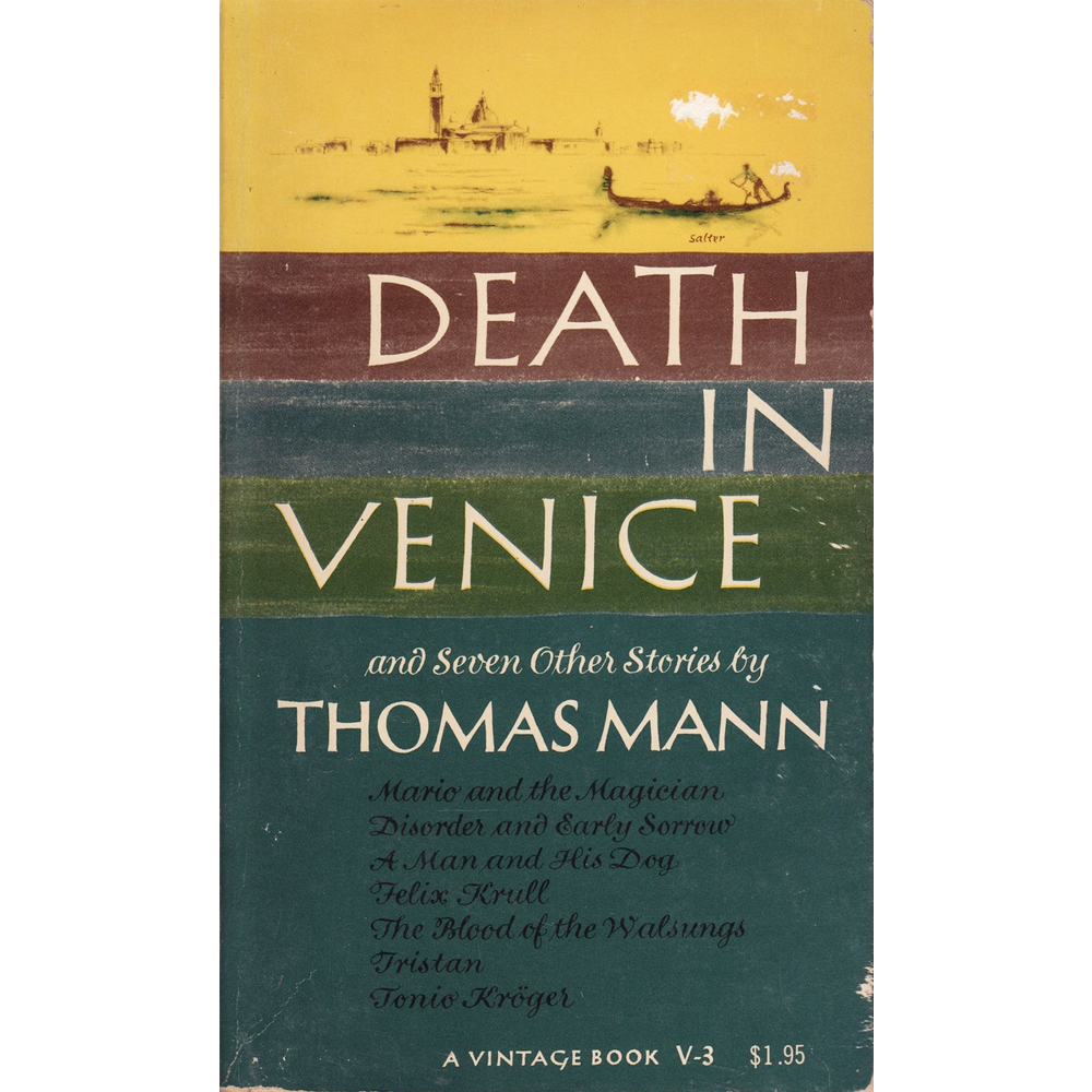 Death in Venice and Seven Other Stories , by Thomas Mann