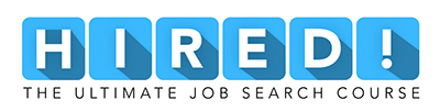 HIRED Job Search Course | Resume Writing & LinkedIn Profiles