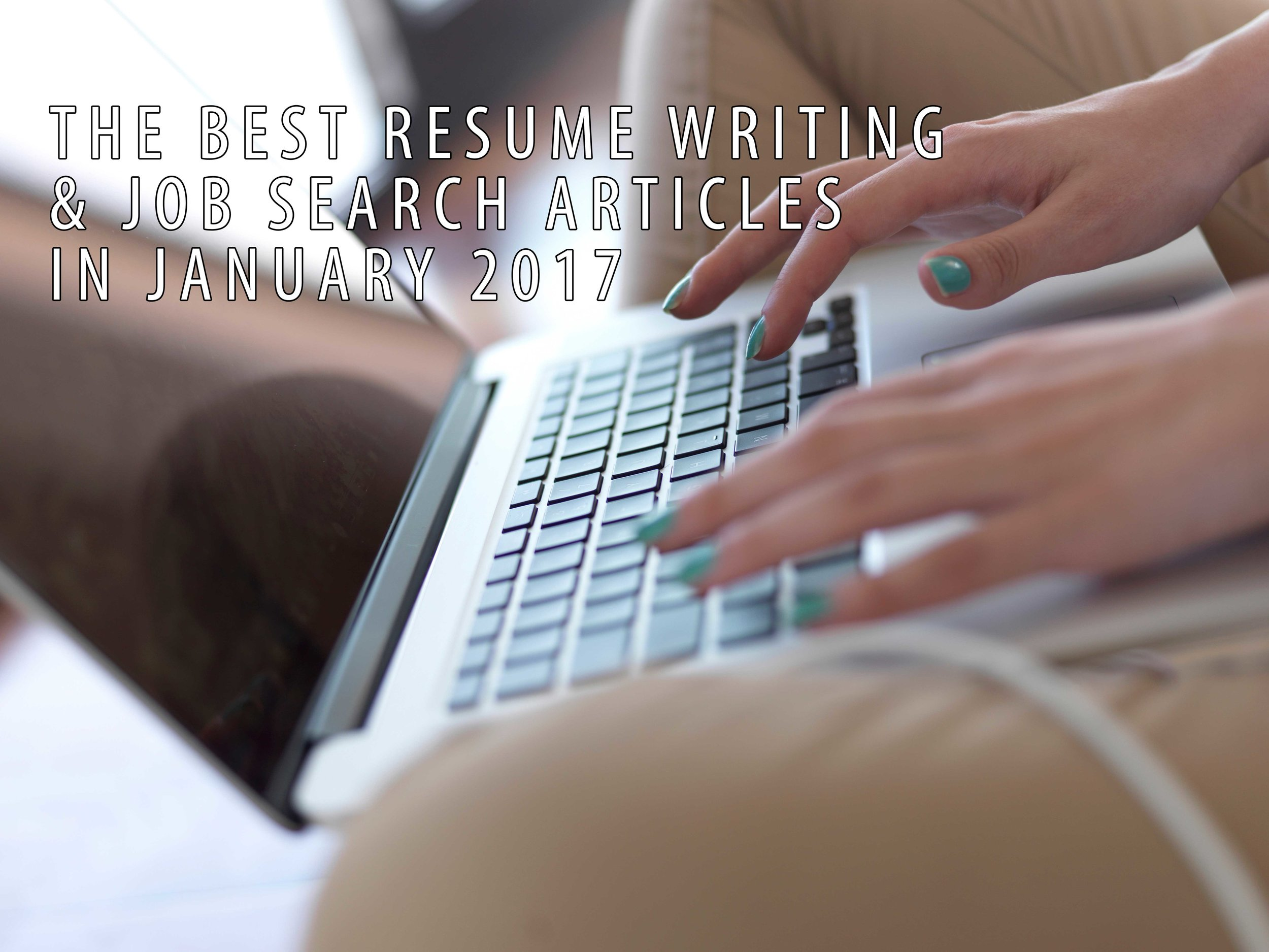 Job Search & Resume Writing Articles 2017