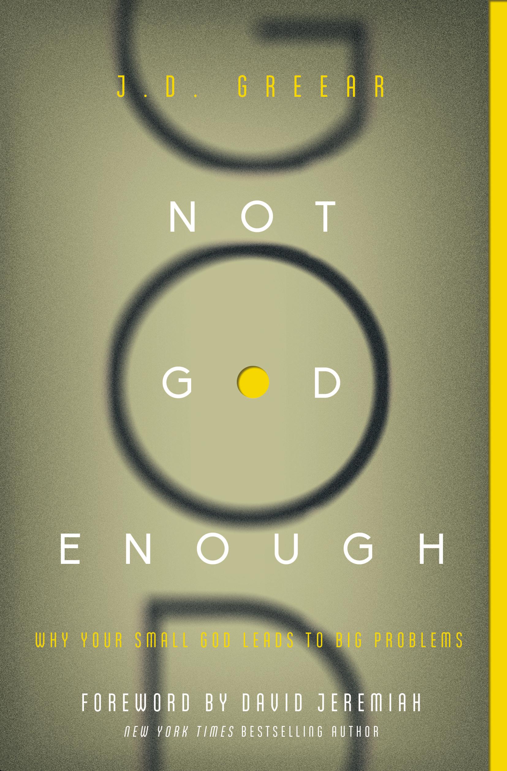 Not God Enough-Greear Headshot.JPG