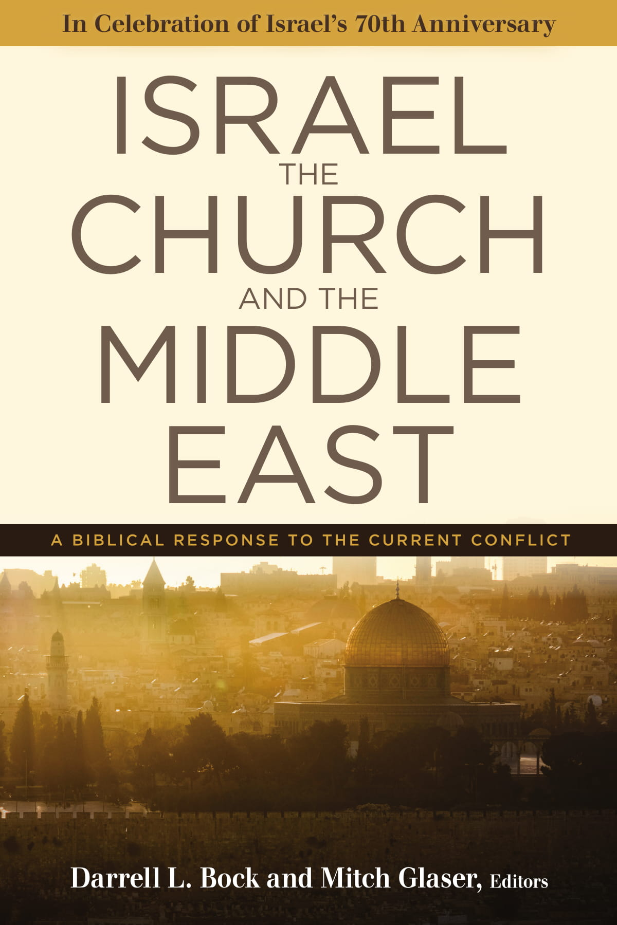 """Israel, the Church, and the Middle East"""