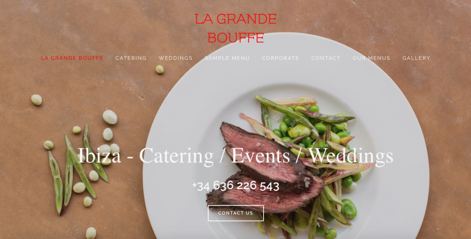 lagrandebouffecatering.com - UK owned - Ibiza based - Catering - Events - WeddingsFeatures: Large bespoke imagery, menu pages and clear design showcasing clients' style and work