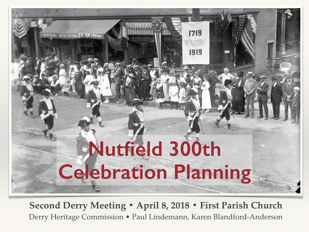 Nutfield 300th Planning - FPC April 8+ 2018.001.png