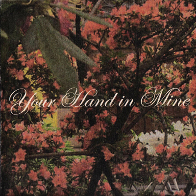 Your Hand in Mine EP