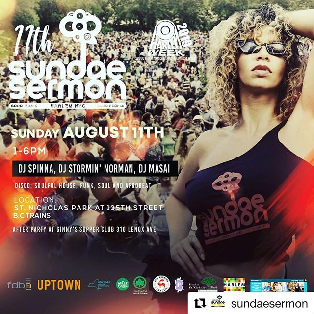 DO NOT MISS IT!! This is one of the best events of Harlem's Summer!!! #Repost @sundaesermon ・・・ We back for our annual family reunion of life!! @sundaesermon bring your picnic baskets and the love of people!! August 11th 1-6pm at st Nicholas park!! @djstorminnorman @universaldjmasai and the man himself @djspinna and some other special guests!! You know how we do!!