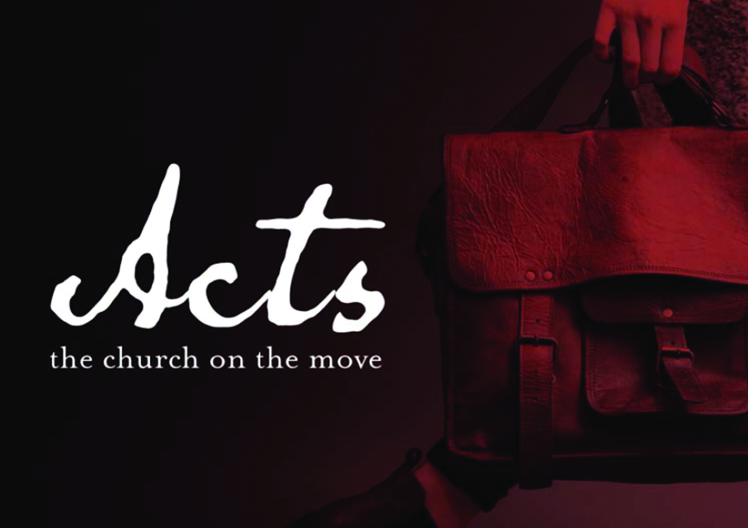 Acts: The Church on the Move - Acts - a 30 Week Series