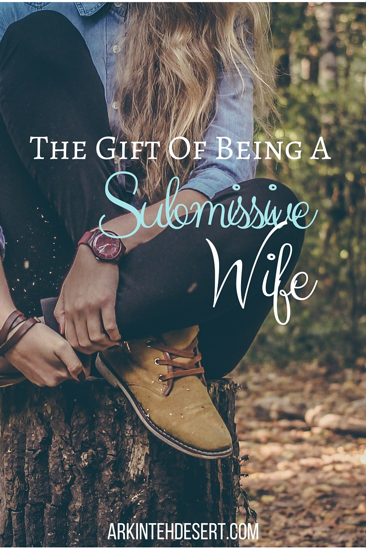 The Gift of a Submissive Wife