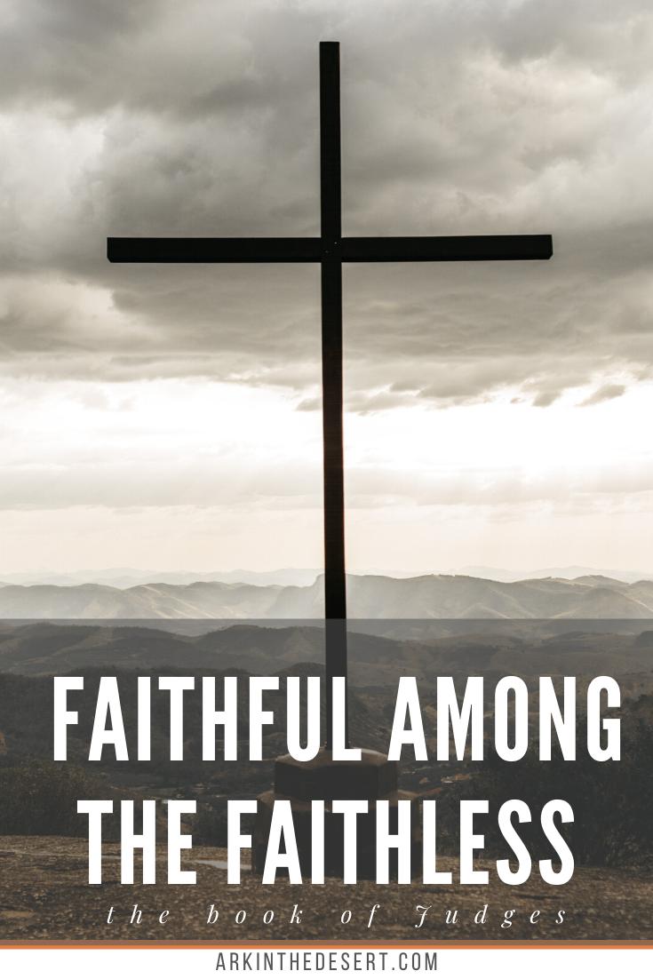 faithful among the faithless.png