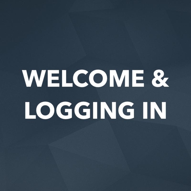 Welcome & Logging In.jpg