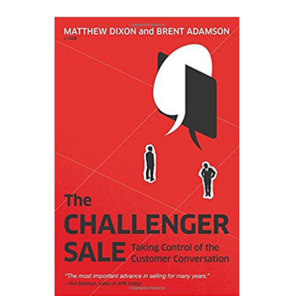"""The Challenger Sale  Matthew Dixon and Brent Adamson  """"Every role grows into sales."""" While written for sales teams and execs, these principles apply to anyone in business who interacts with others."""