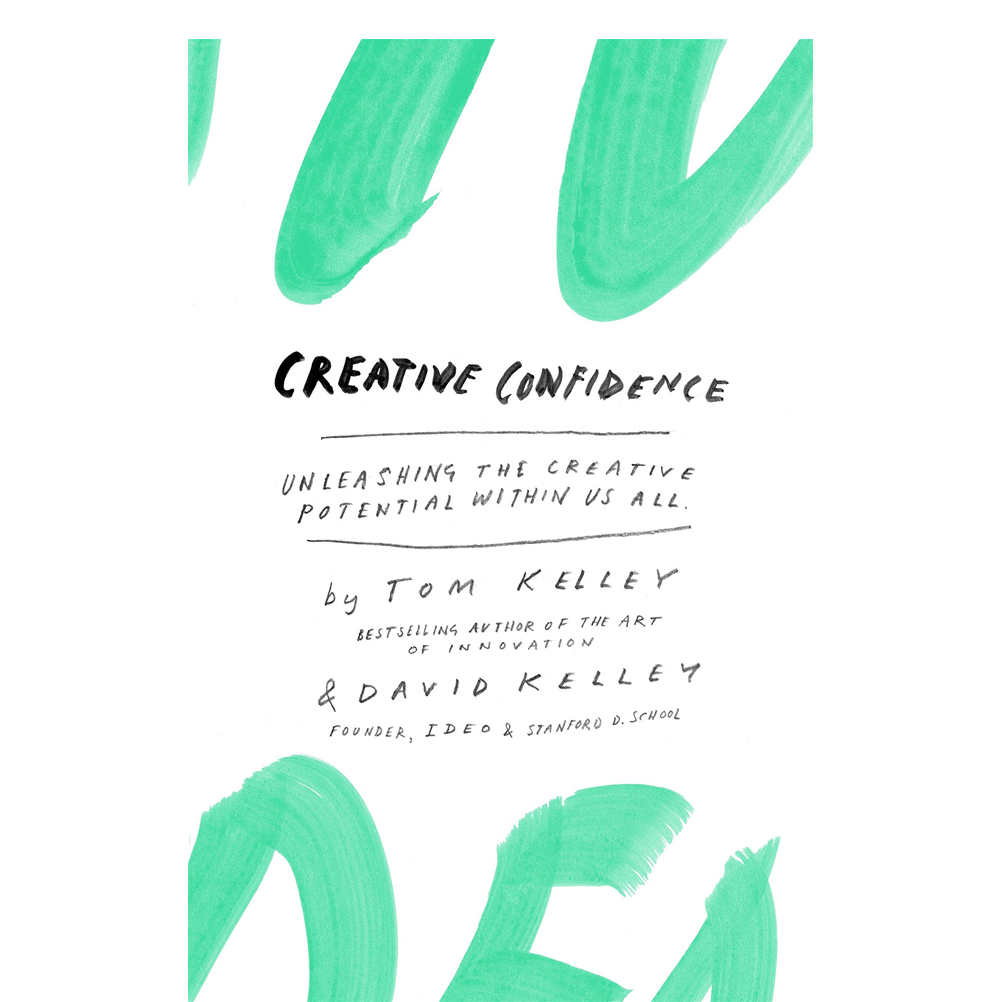 Creative Confidence  Tom Kelley & David Kelley  A great book on building your creative confidence by the guys who are the real deal. I found some of the exercises in the back to be helpful in interfacing with people who are skeptical of change or the value design thinking can bring.
