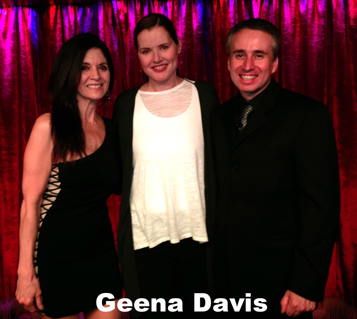 Gina Davis with Dee Dee and Lou Serrano